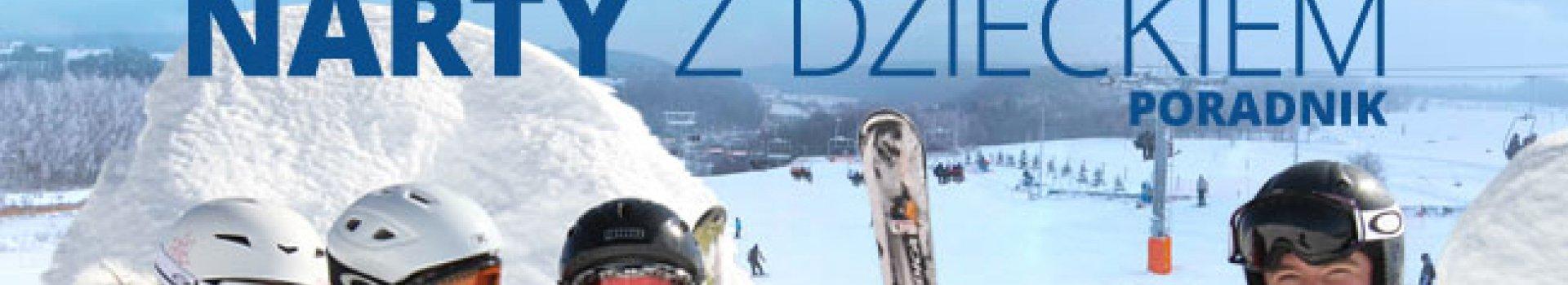 Pierwsze narty z dzieckiem
