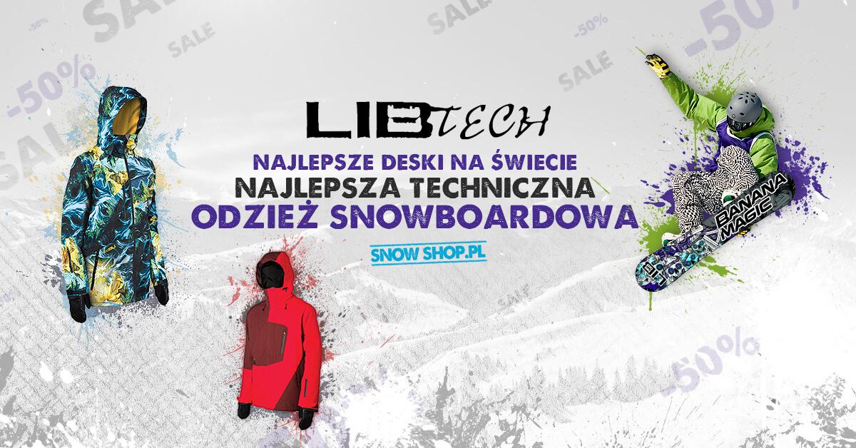 Lib Tech - wszystko, czego potrzebuje snowboardzista!
